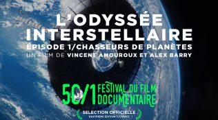 L'odyssée interstellaire – épisode 1 / Chasseurs de planètes